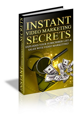 Product picture Instant Video Marketing Secrets, Make Money Online